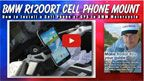 How to Mount a Cell Phone or GPS on a BMW 1150RT or 1200RT Motorcycle